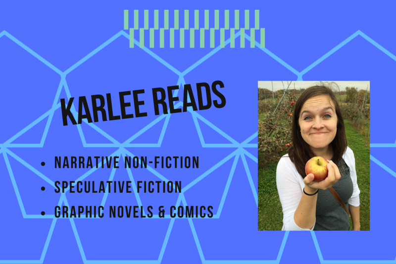 Karlee Reads: narrative non-fiction, speculative fiction, graphic novels & comics