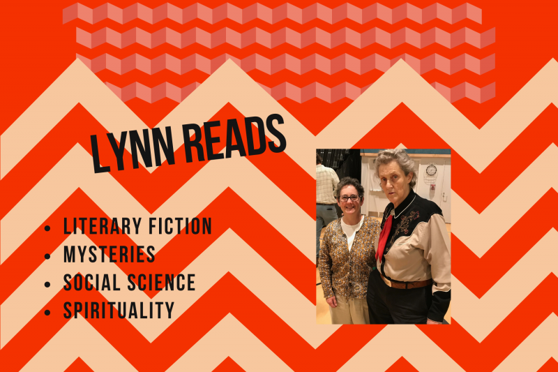 Lynn Reads: literary fiction, mysteries, social science, spirituality