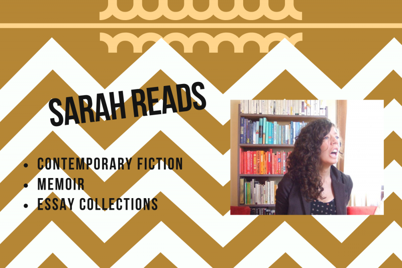 Sarah Reads: contemporary fiction, memoir, essay collections